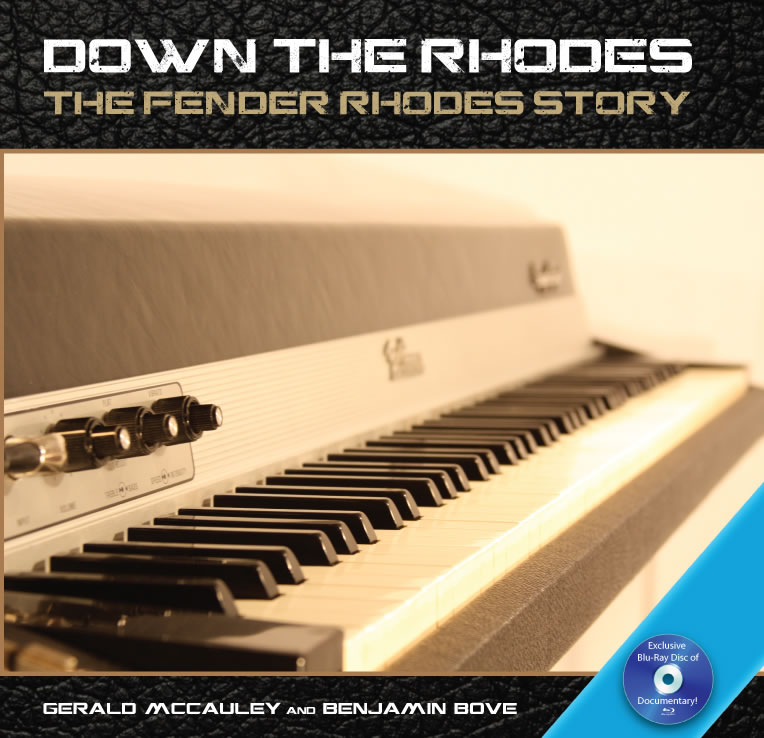Down The Rhodes Book Fender Rhodes Story